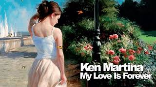 Ken Martina - My Love Is Forever / Extended Version ( İtalo Disco ) mp3