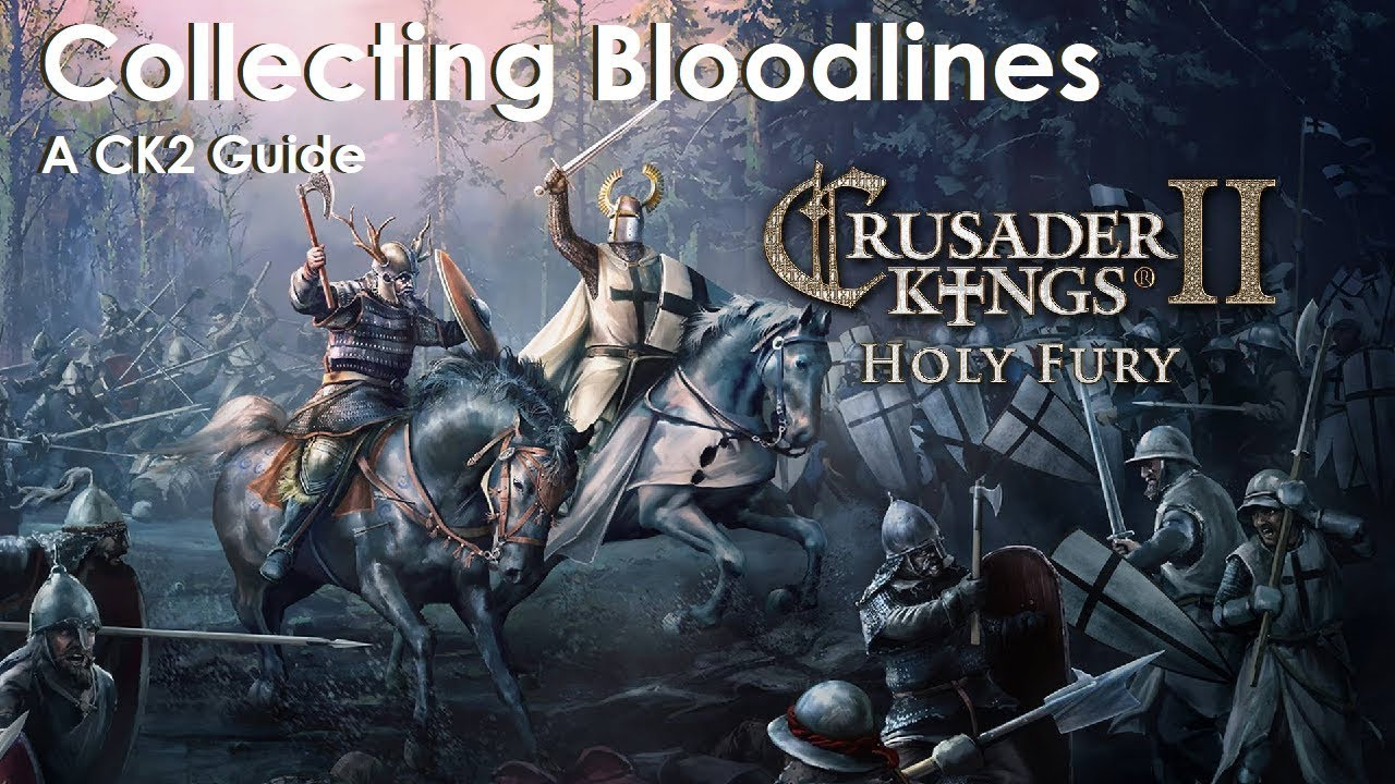 A CK2 Guide - Collecting Bloodlines