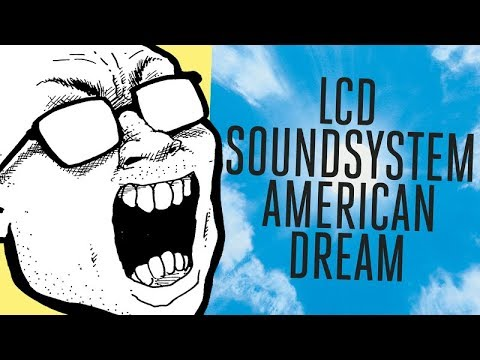 I Wanted to Hate the New LCD Soundsystem Album?