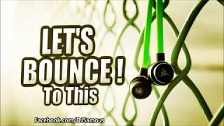 Best of Dirty Bounce & Melbourne Bounce 2015 Mix - SAMOUS | EP 14 [FREE DOWNLOAD]