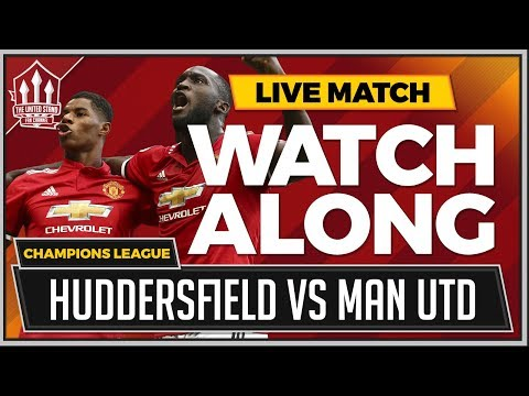 Huddersfield Town vs Manchester United LIVE Stream Watchalong