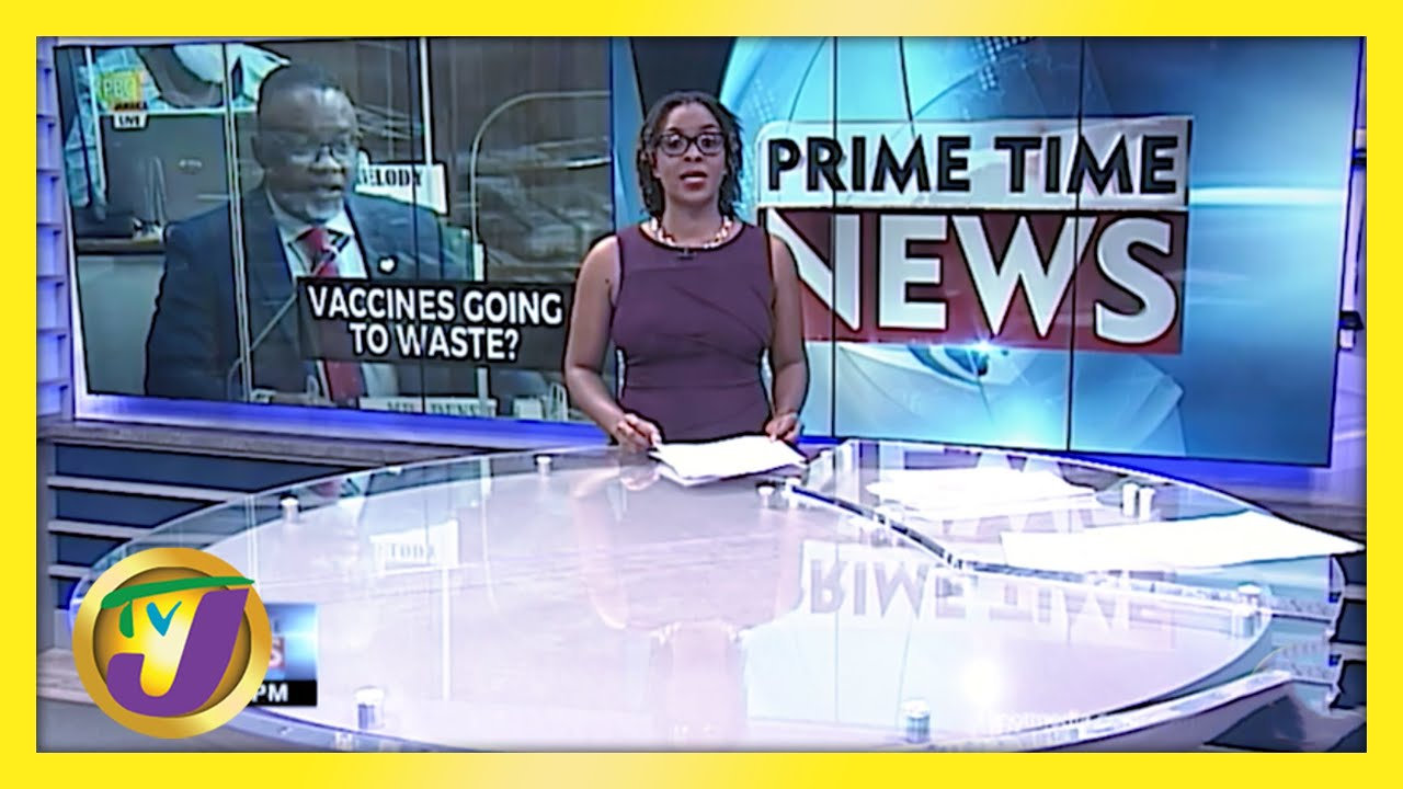 Vaccines Being Wasted in Jamaica? TVJ News