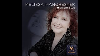 MIDNIGHT BLUE (Melissa Manchester OFFICIAL MUSIC VIDEO) RE:VIEW 2020