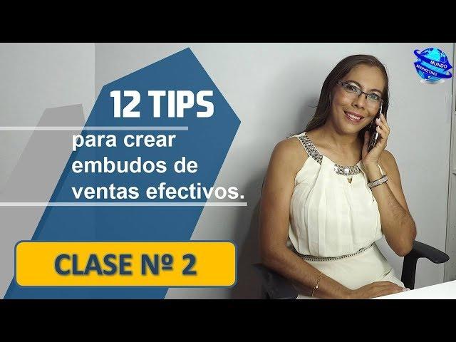 TIPS DE VENTAS POR INTERNET✅12 ESTRATEGIAS PARA CREAR EMBUDOS DE VENTAS💯EFECTIVOS💪CLASE 2