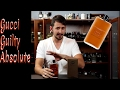 Gucci Guilty Absolute Fragrance Review