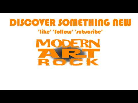 Welcome to the home of Modern Art Rock!