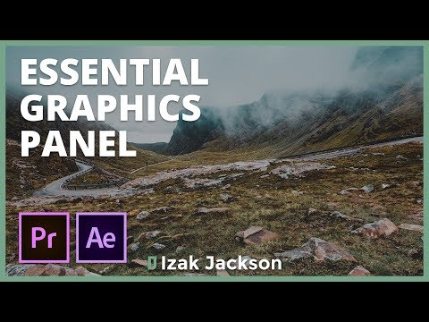 Essential Graphics Panel: Improve Your Motion Graphics Workflow