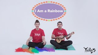 I Am a Rainbow (Children's Sing-Along) | Kids Yoga, Music and Mindfulness with Yo Re Mi