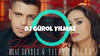 Bilal Sonses & Yıldız Tilbe - Hasbelkader (Dj Gurol YILMAZ Remix) Resimi