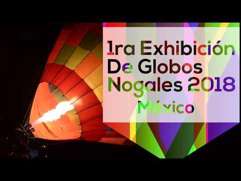 Exhibición de globos Nogales 2018