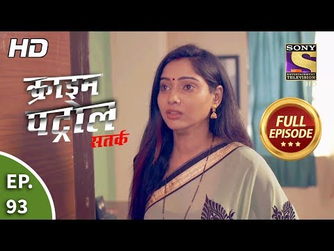 Crime Patrol Satark Season 2 - Ep 93 - Full Episode - 20th November, 2019