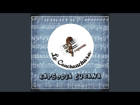 La Canchanchara - Rapsodia Cubana bedava zil sesi indir