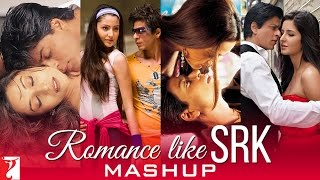 Download Romance like SRK | Mashup | Shah Rukh Khan, Kajol, Madhuri, Karishma, Preity, Juhi, Anushka, Katrina