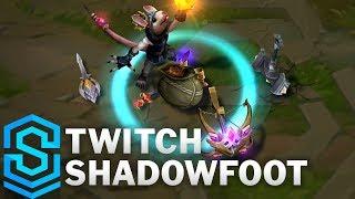 Twitch Shadowfoot Skin Spotlight - League of Legends