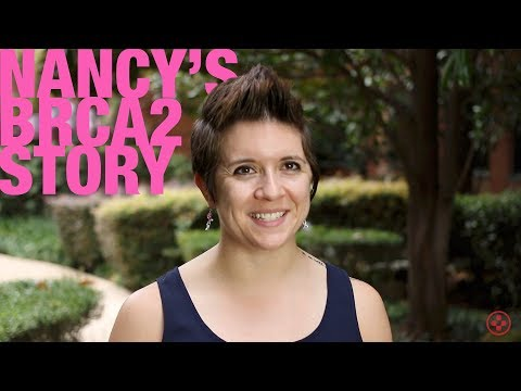 Nancy's Story - BRCA2 Gene - Double Mastectomy