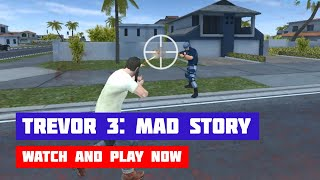 Trevor 3: Mad Story · Game · Gameplay