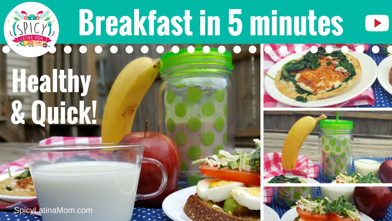 3 HEALTHY AND QUICK BREAKFAST IDEAS