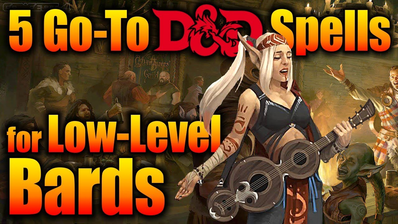 D&D Bard Spells - 5 Go to Spells for Tier 1