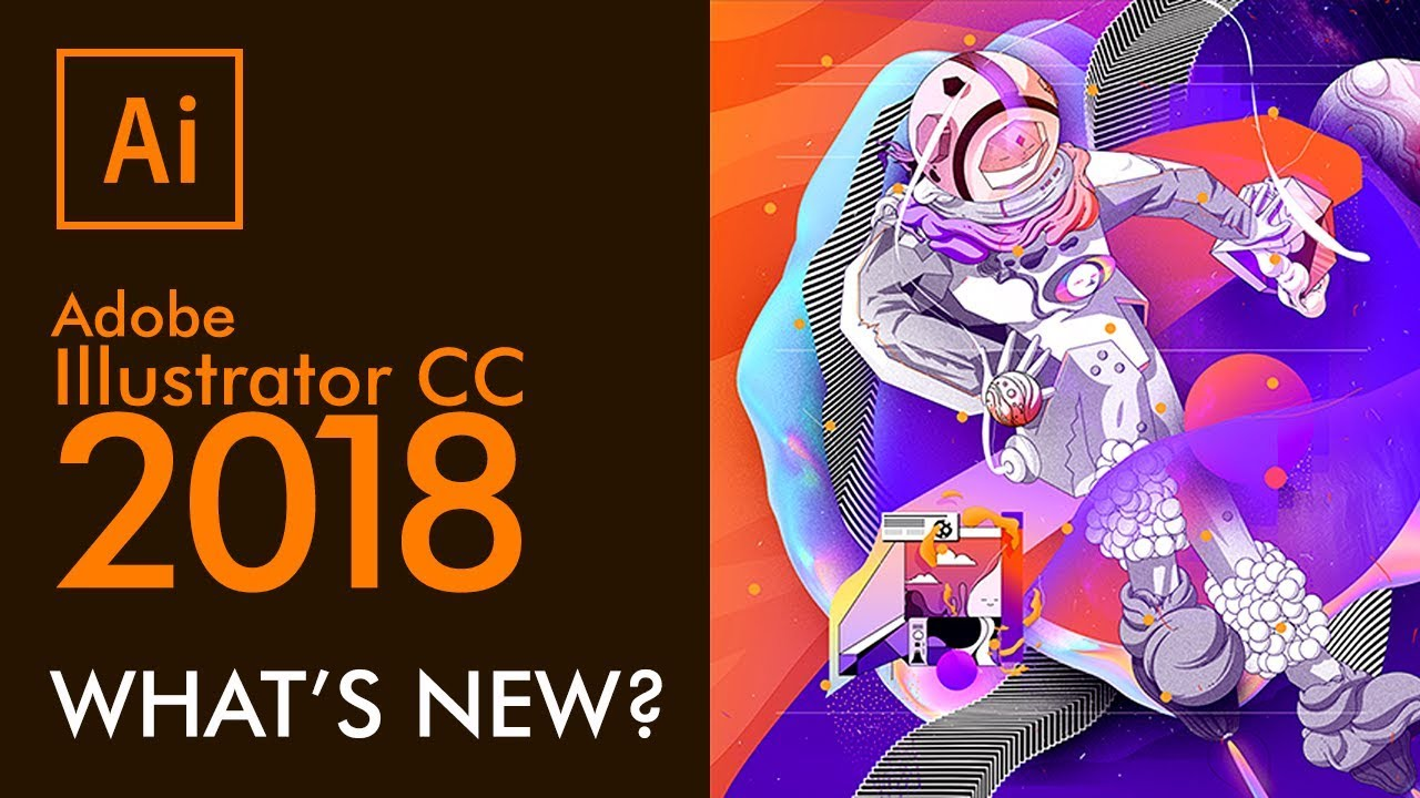 Adobe Illustrator CC 2018  What  39 s