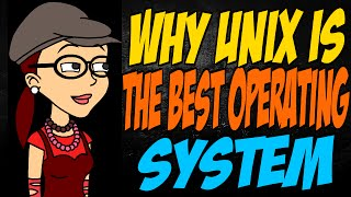 Why Unix is the Best Operating System