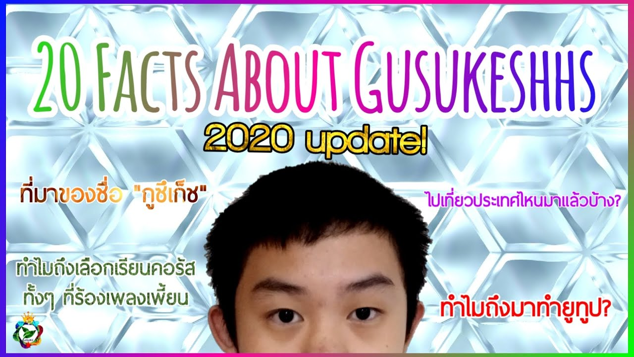 20 Facts About Gusukeshhs Kun (2020 UPDATE!!)