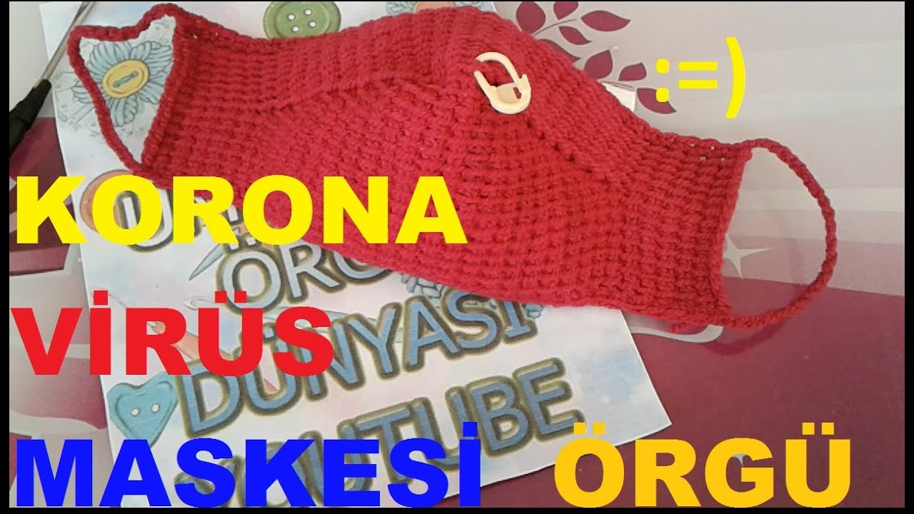 ÖRGÜ MASKE NASIL YAPILIR (CORONA VİRÜS MASKESİ) #corona  #coronavirüs #maskeyapımı