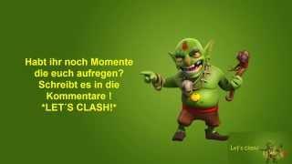 Clash of Clans Dieser Moment wenn... #1