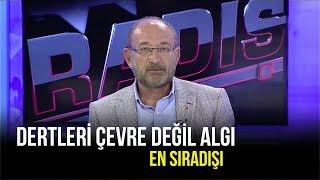 En Sıradışı Turgay Güler   Hasan Öztürk   Ahmet Yenilmez   7 Ağustos 2019