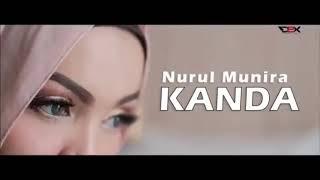 Nurul Munira - K A N D A  (lagu aceh 2019)
