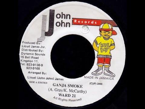 Ward 21 - Ganja Smoke