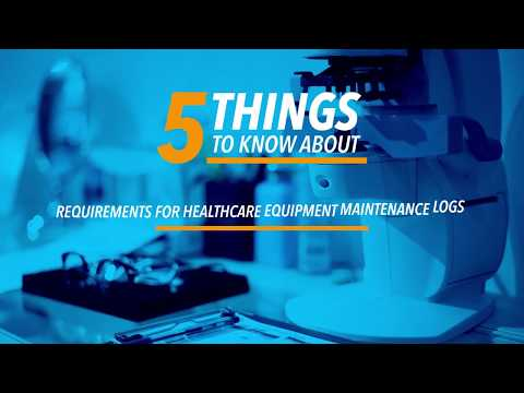 Things To Know About Requirements For Healthcare Equipment Maintenance Logs