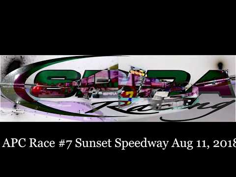 APC Race #7 Sunset Speedway Aug 10 2018