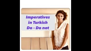 Learn Turkish & Imperatives - How to give commands in Turkish?