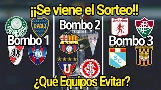 Bombos Listos para el Gran sorteo Copa Libertadores 2021. ¿En cuál está tú equipo?