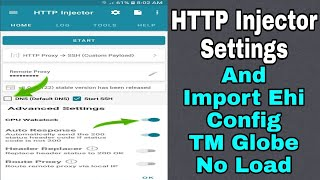 HTTP Injector Settings - Ehi Config TM Globe No Load | 100% Working