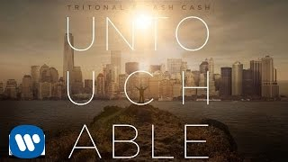 Repeat youtube video Tritonal x Cash Cash - Untouchable