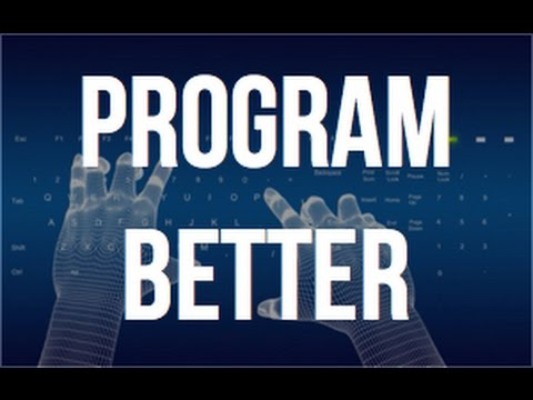 How To Be A Better Programmer