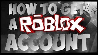 How to get a Roblox account!