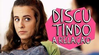 Vídeo - Discutindo a Relação