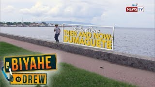 Biyahe ni Drew: Dumaguete Then and Now   Full Episode