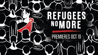 TRAILER: Refugees No More EPISODE 1