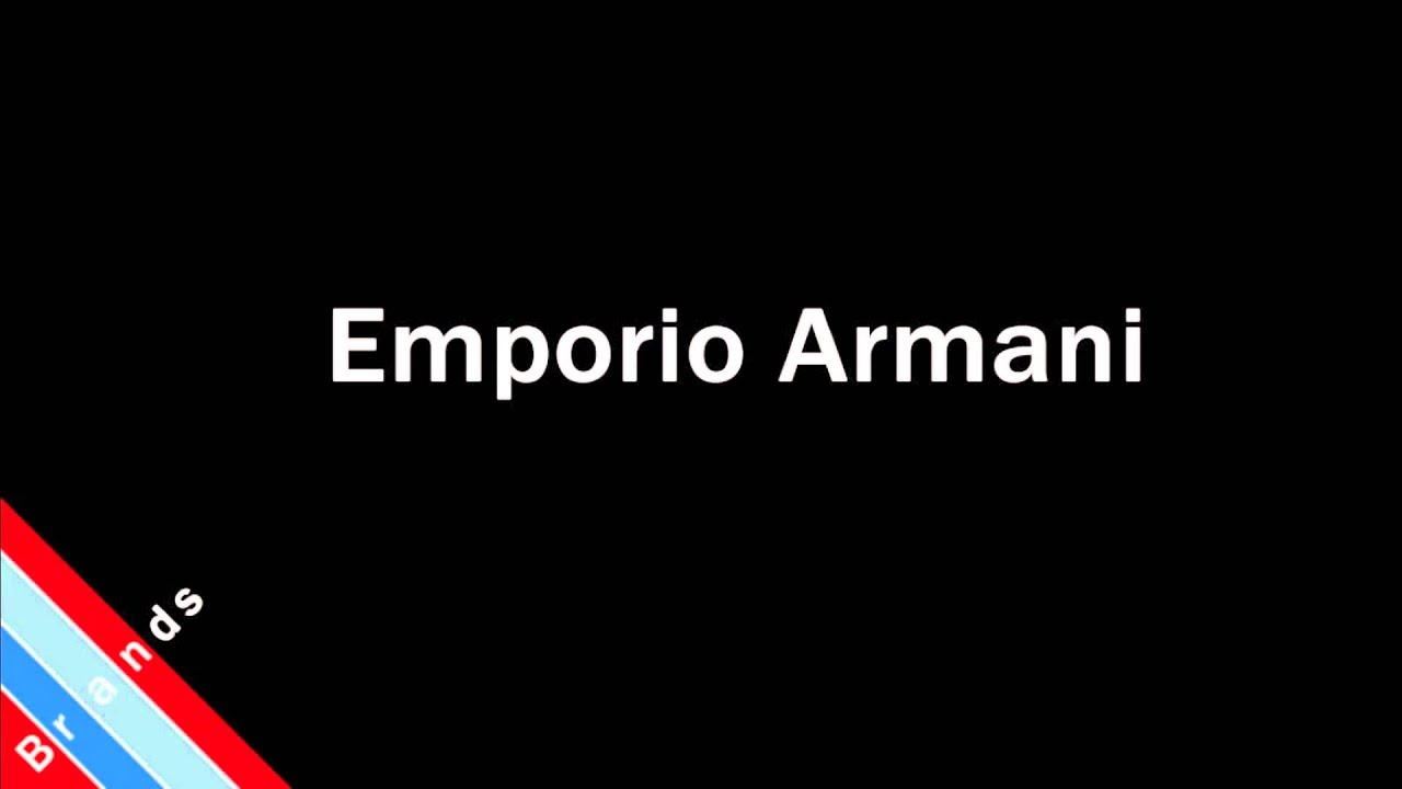 suchen Sonderpreis für Herbst Schuhe How to Pronounce Emporio Armani