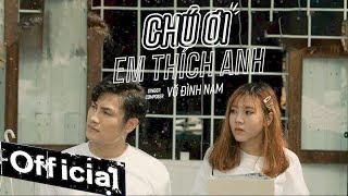 Chú Ơi Em Thích Anh (MV OFFICIAL)