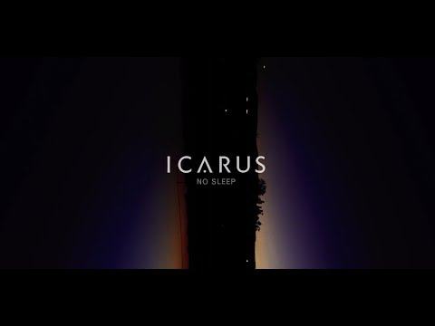 Icarus - No Sleep