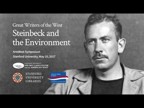 Great Writers of the West: John Steinbeck and the Environment