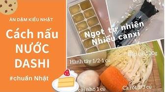 Cách nấu nước DASHI   Nước dashi là gì   Ăn dặm kiểu Nhật 離乳食だしの作り方