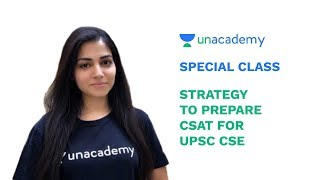 Special Class - UPSC 2019 - Strategy to Prepare CSAT for UPSC CSE - Arpita Sharma