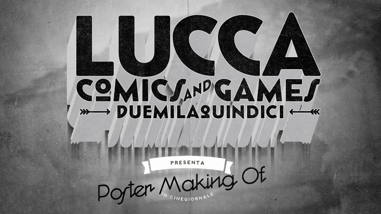 lucca comics games poster 2015 making of youtube