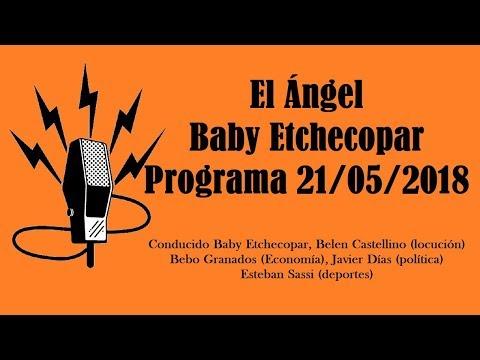 El Ángel con Baby Etchecopar Programa 21/05/2018