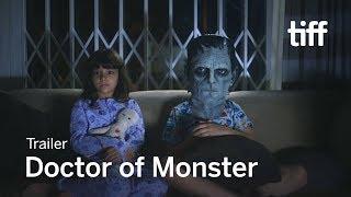 DOCTOR OF MONSTER Trailer | TIFF Kids 2018